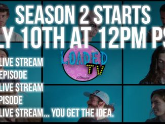Loaded TV Season 2
