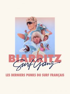Biarritz Surf Gang - French Surf Film