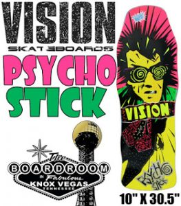 Vision Skateboards - Psycho Stick