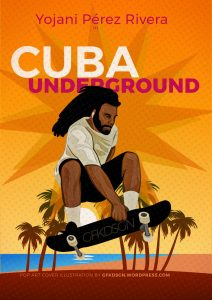 Cuba Underground – Skate o Muerte – Film Cover – POP Art Illustration by gfkDSGN
